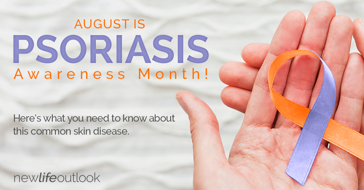 Psoriasis Infographic - August Is Psoriasis Awareness Month!